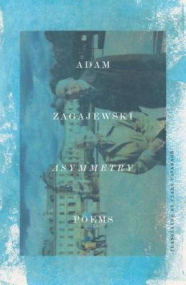 Asymmetry: Poems Cover Image
