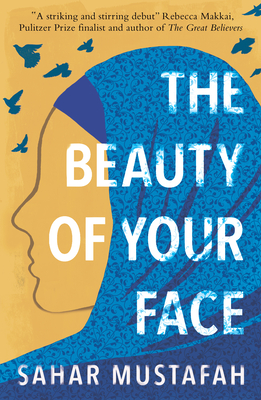 The Beauty of Your Face: One Woman's Life in a Nation at Odds with Its Ideals Cover Image