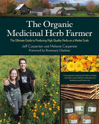 The Organic Medicinal Herb Farmer Cover