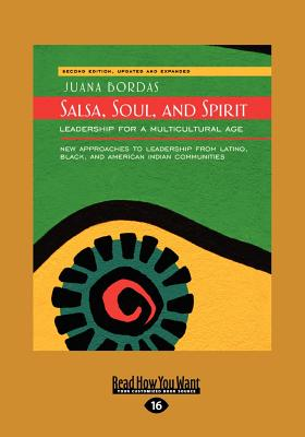 Salsa, Soul, and Spirit: Leadership for a Multicultural Age: Second Edition (Large Print 16pt) Cover Image