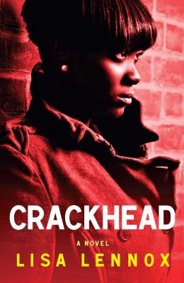 Crackhead: A Novel Cover Image