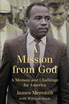 A Mission from God: A Memoir and Challenge for America Cover Image