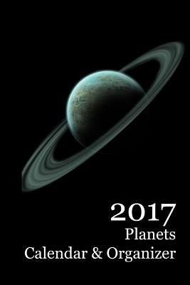 2017 Planets Calendar & Organizer Cover Image