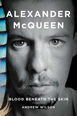 Alexander McQueen: Blood Beneath the Skin Cover Image