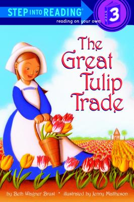 The Great Tulip Trade (Step into Reading) Cover Image