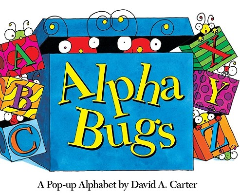 Alpha Bugs: A Pop-up Alphabet (David Carter's Bugs) Cover Image