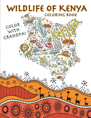 Color With Grandpa! Wildlife of Kenya Coloring Book Cover Image
