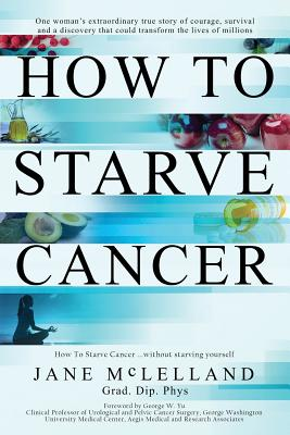 How to Starve Cancer Cover Image