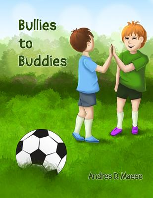 Bullies to Buddies Cover Image
