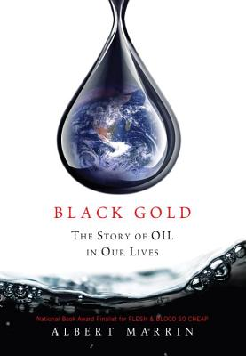 Black Gold: The Story of Oil in Our Lives Cover Image