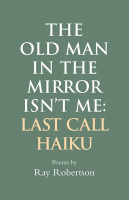 Cover for The Old Man in the Mirror Isn't Me