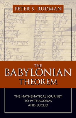 The Babylonian Theorem: The Mathematical Journey to Pythagoras and Euclid Cover Image