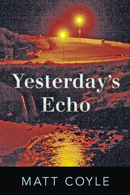 Yesterday's Echo: A Novel Cover Image