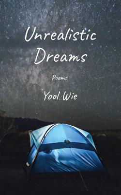 Unrealistic Dreams: Poems Cover Image