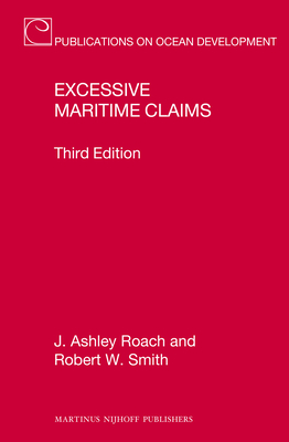 Excessive Maritime Claims: Third Edition (Publications on Ocean Development #73) Cover Image
