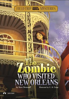 The Zombie Who Visited New Orleans (Field Trip Mysteries) Cover Image