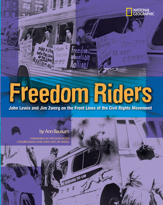 Freedom Riders: John Lewis and Jim Zwerg on the Front Lines of the Civil Rights Movement Cover Image