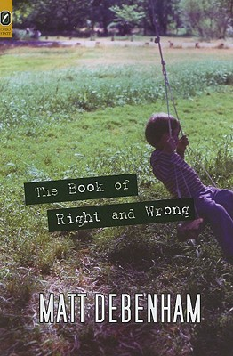 The Book of Right and Wrong (Ohio State Univ Prize in Short Fiction) Cover Image