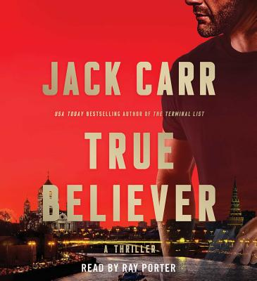 True Believer: A Novel (Terminal List #2) Cover Image