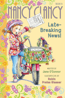Fancy Nancy: Nancy Clancy, Late-Breaking News! Cover Image