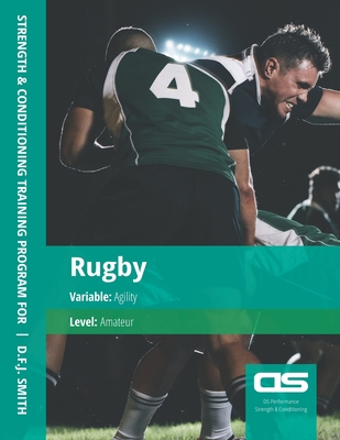 DS Performance - Strength & Conditioning Training Program for Rugby, Agility, Amateur Cover Image