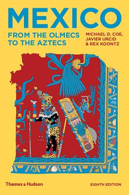 Mexico: From the Olmecs to the Aztecs Cover Image