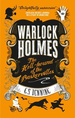 Warlock Holmes: The Hell-Hound of the Baskervilles: Warlock Holmes 2 Cover Image