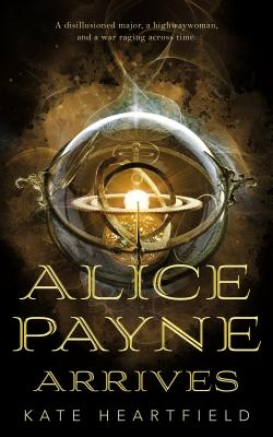 Alice Payne Arrives Cover Image
