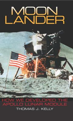 Moon Lander: How We Developed the Apollo Lunar Module Cover Image