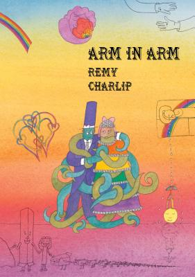 Arm in Arm: A Collection of Connections, Endless Tales, Reiterations, and Other Echolalia Cover Image