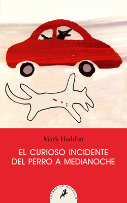 El Curioso Incidente del Perro a Medianoche/ The Curious Incident of the Dog in the Night-Time Cover Image