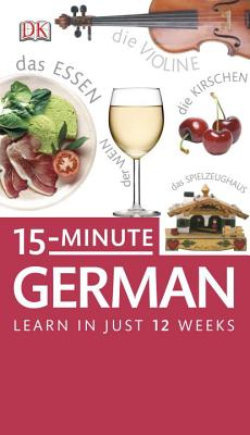 15-Minute German: Learn German in Just 15 Minutes a Day Cover Image