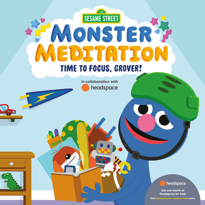 Sesame Street: Monster Meditation: Time to Focus, Grover! Cover Image