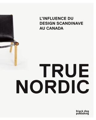 Nordique: L'Influence Du Design Scandinave Au Canada Cover Image