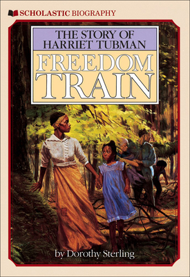 Freedom Train: The Story of Harriet Tubman Cover Image