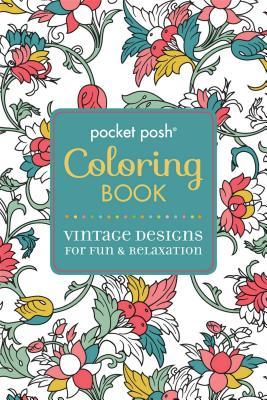Pocket Posh Adult Coloring Book: Vintage Designs for Fun & Relaxation (Pocket Posh Coloring Books #3) Cover Image