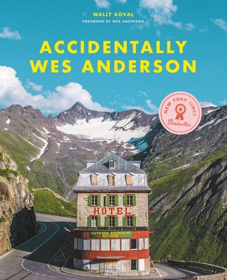 Accidentally Wes Anderson Cover Image