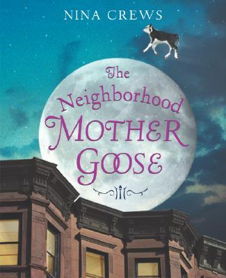 The Neighborhood Mother Goose Cover