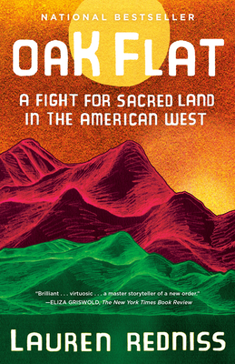 Oak Flat: A Fight for Sacred Land in the American West Cover Image