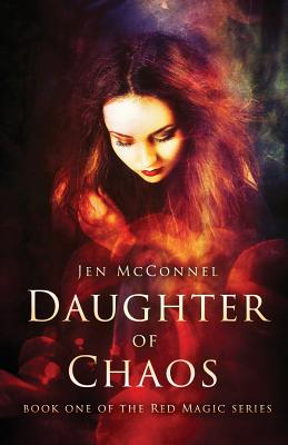Cover for Daughter of Chaos (Red Magic #1)