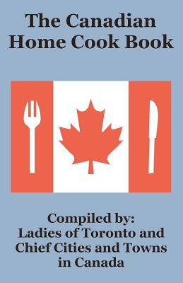 The Canadian Home Cook Book Cover Image