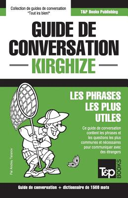 Guide de conversation Français-Kirghize et dictionnaire concis de 1500 mots (French Collection #184) Cover Image