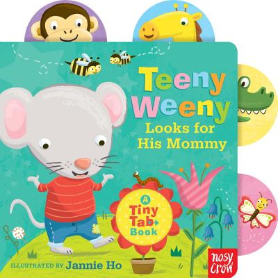 Cover for Teeny Weeny Looks for His Mommy
