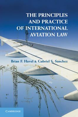 The Principles and Practice of International Aviation Law Cover Image