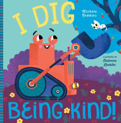 I Dig Being Kind Cover Image