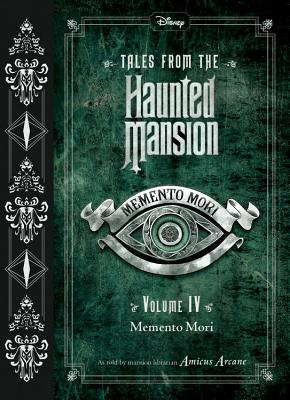 Tales from the Haunted Mansion, Volume IV: Memento Mori Cover Image