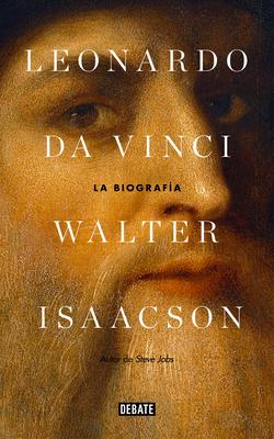 Leonardo Da Vinci: La biografía / Leonardo Da Vinci Cover Image