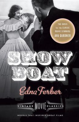 Show Boat: Vintage Movie Classics (A Vintage Movie Classic) Cover Image