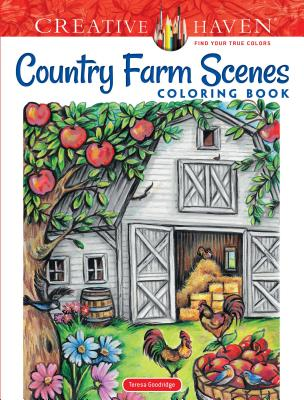 Creative Haven Country Farm Scenes Coloring Book (Creative Haven Coloring Books) Cover Image