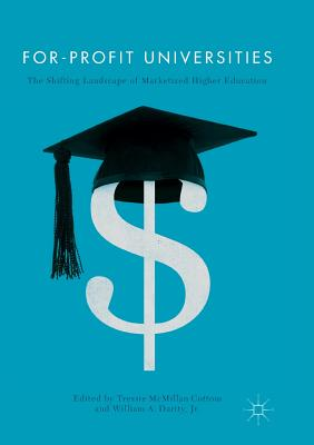 For-Profit Universities: The Shifting Landscape of Marketized Higher Education Cover Image
